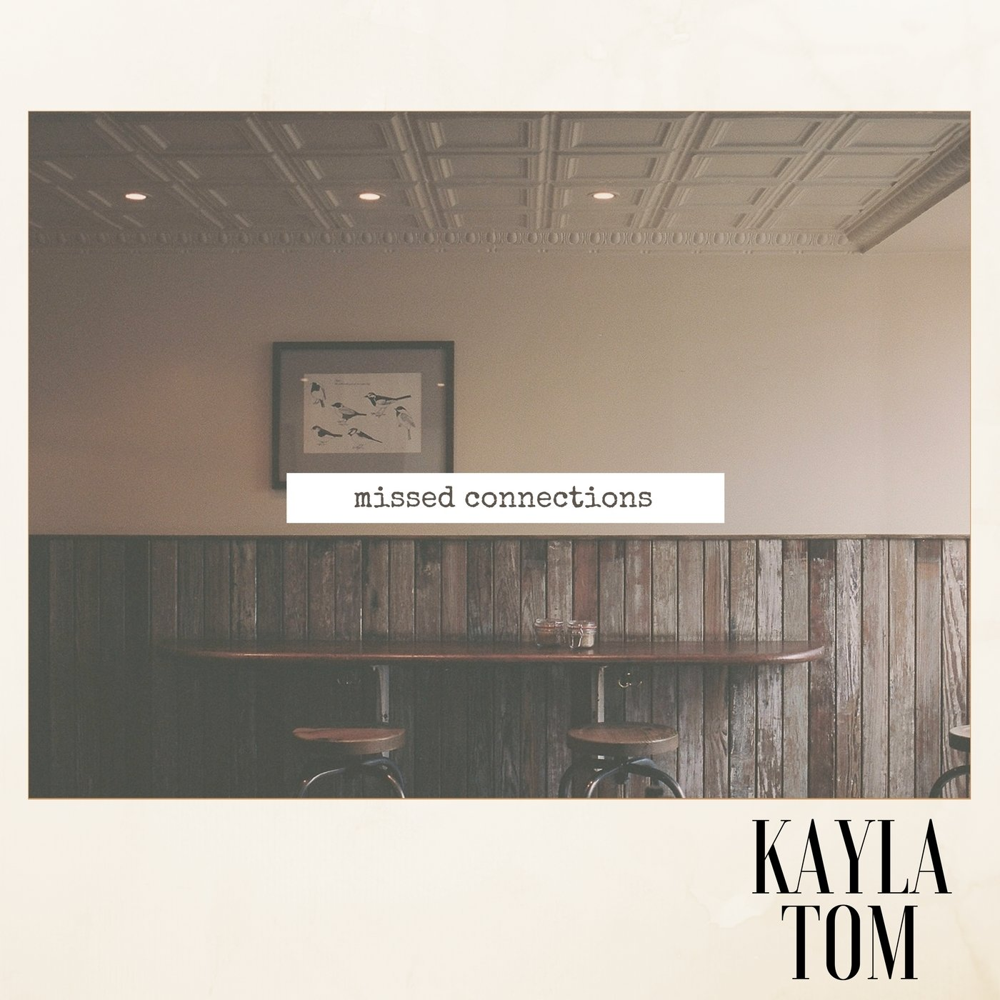 Kayla Tom - Missed Connections (Single)