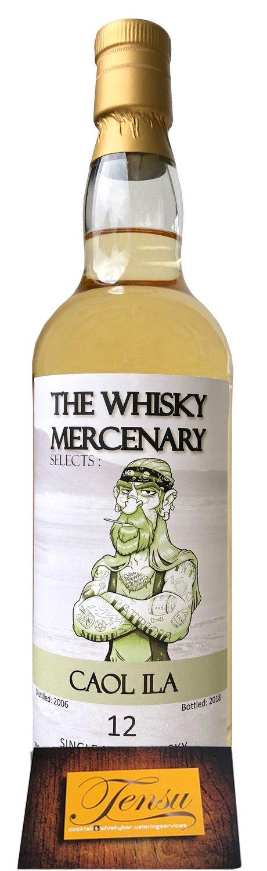 """Caol Ila 12 Years Old (2006-2018) """"The Whisky Mercenary"""""""