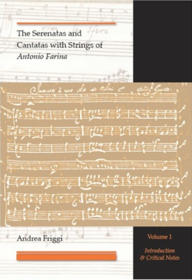 Andrea Friggi: The Serenatas and Cantatas with Strings of Antonio Farina (2 volumes)