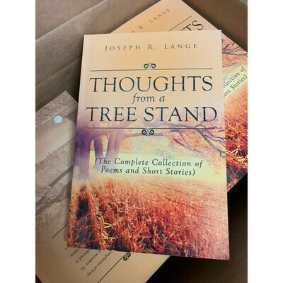 Thoughts from a Tree Stand book by Joseph R. Lange