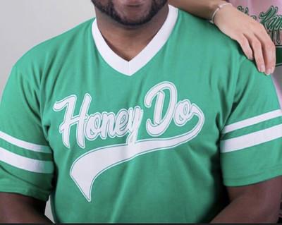 Honey Do Shirt