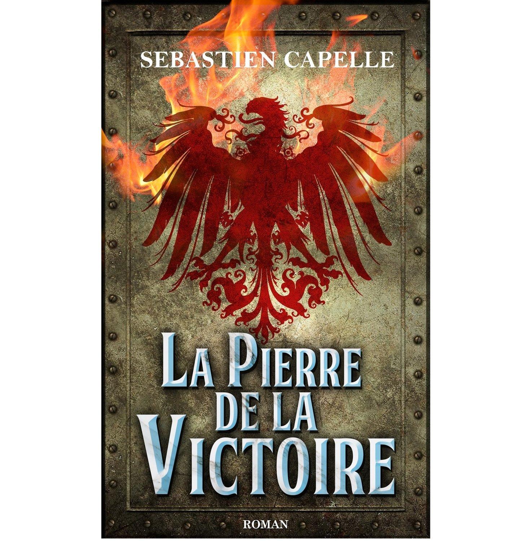 La Pierre de la Victoire - format pdf, epub ou mobi