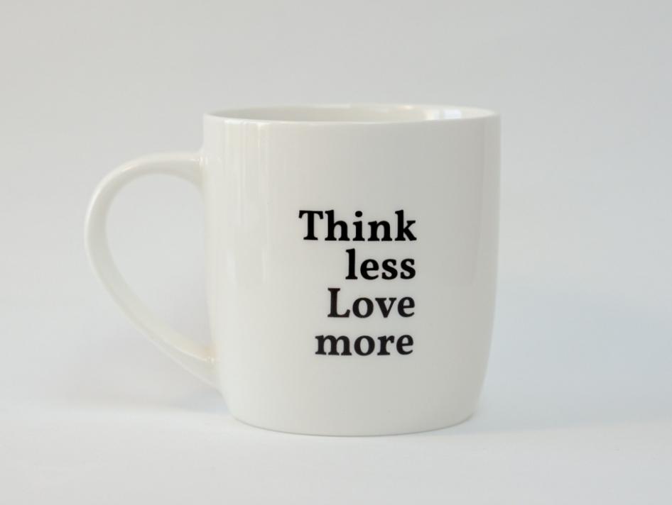 Mok Think less Love more