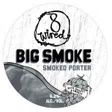8 Wired Big Smoke Porter - Rauchbier (SINGLE)