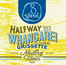 8 Wired/Modern Times Halfway to Whangarei - Grisette (SINGLE)