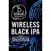 8 Wired Wireless Black IPA (100% Brett) - IPA/Black/Cascadian Dark Ale (SINGLE)