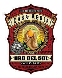 Casa Agria Specialty Ales Oro del Sol - American Wild Ale (SINGLE)