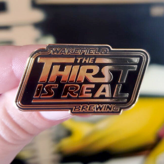 J Wakefield Brewing The Thirst Is Real Pin (MERCH)