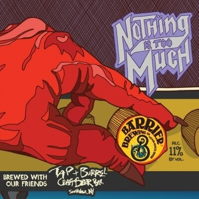 Barrier Brewing Nothing Is Too Much Triple IPA (4-PACK)