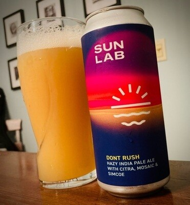 Sun Lab Brewing Don't Rush DDH Hazy IPA with Citra, Mosaic and Simcoe (4-PACK)