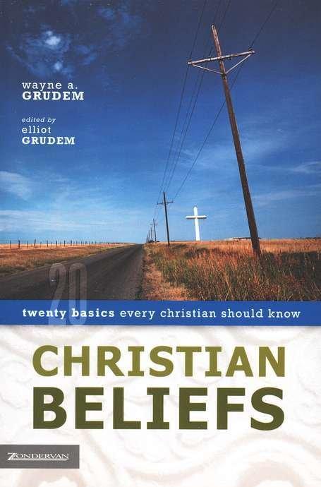 Christian Beliefs- Wayne Grudem