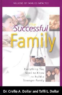 The Successful Family- Dr. Creflo & Taffi Dollar