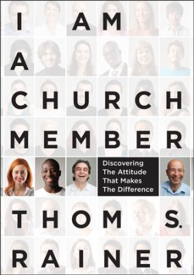 Summer Series Book: I Am a Church Member- Thom Rainer