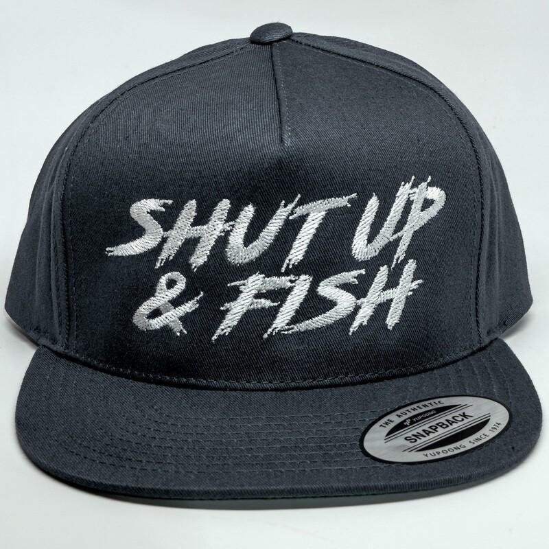 Shut Up & Fish Snapback Hat