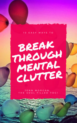 Breakthrough Mental Clutter Guide