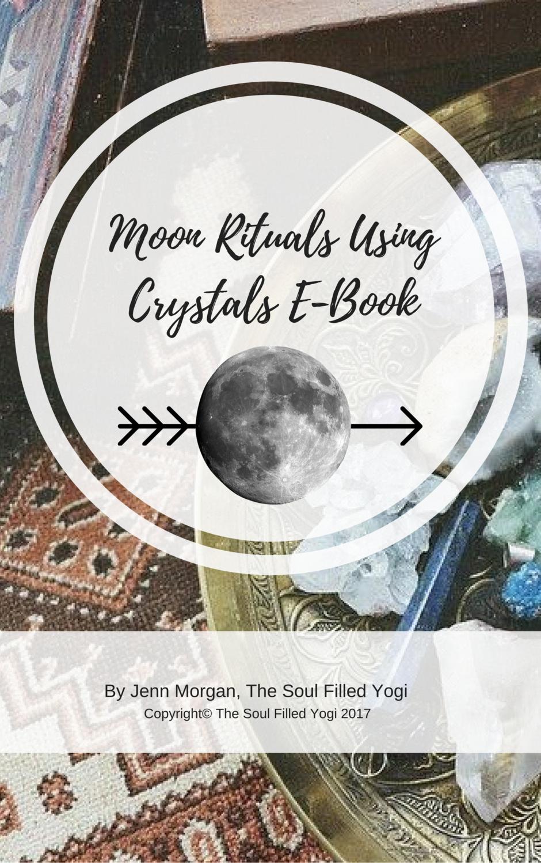 Moon Rituals Using Crystals E-Book (Instant Download)