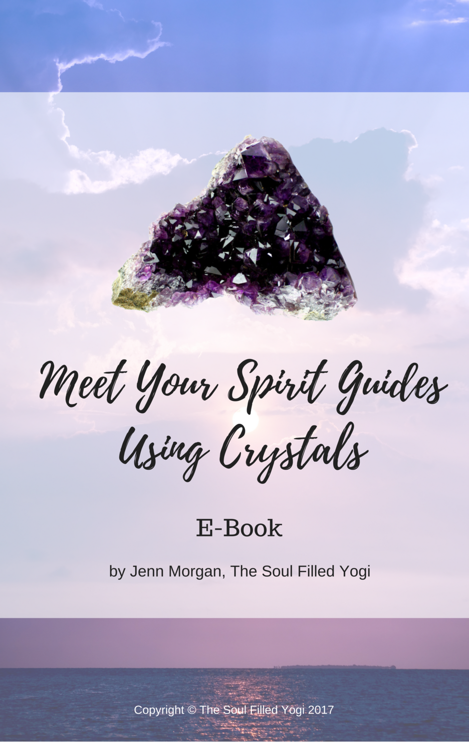 Meet Your Spirit Guides Using Crystals E-Book (Instant Download)