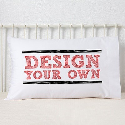 Standard Personalized Pillowcase Sale Design must be ready