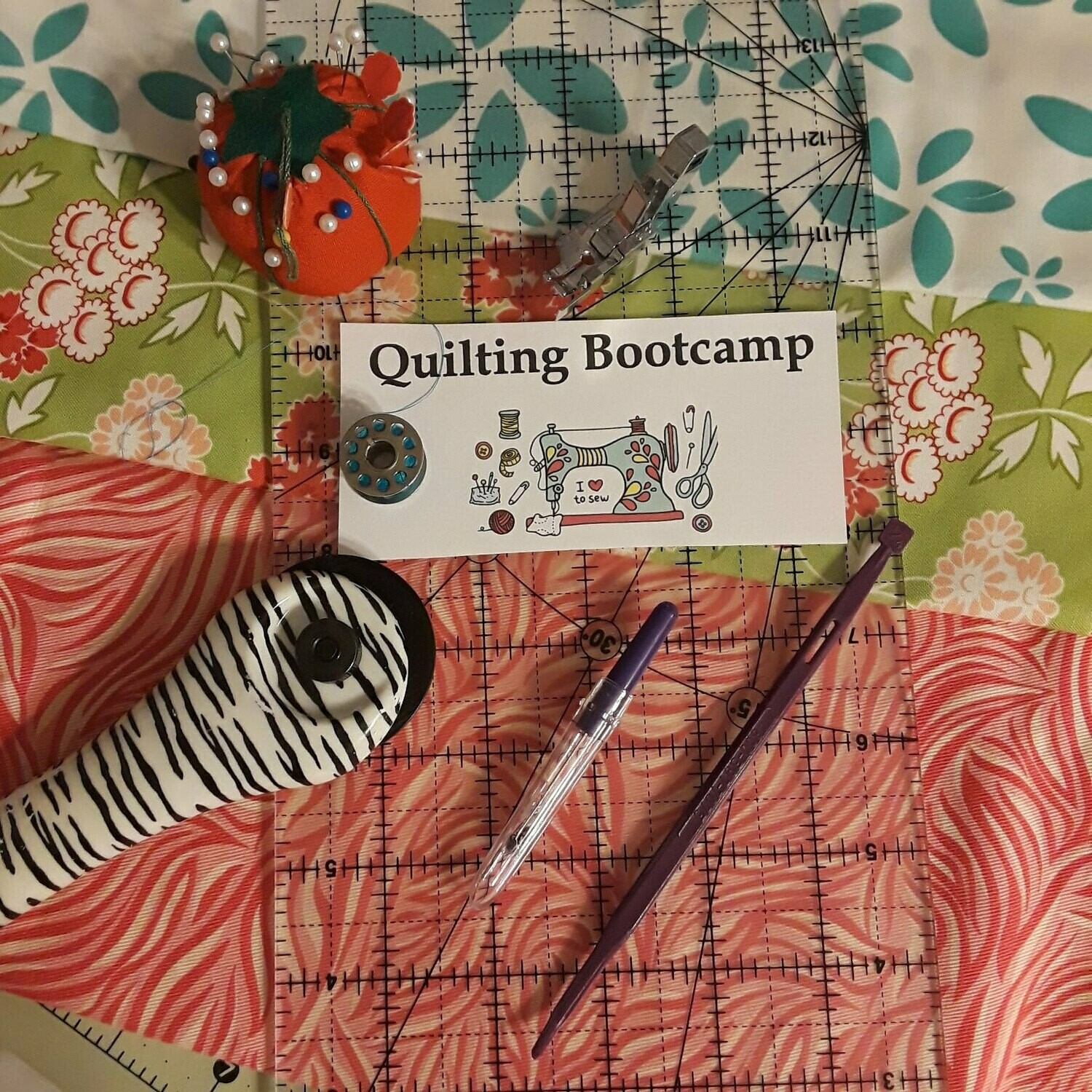 Quilting Bootcamp -                           Saturday, October 17 -  9:00am to 12:00pm