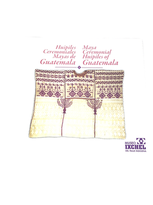 Brochure - Mayan Ceremonial Huipiles of Guatemala