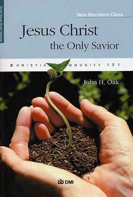 새가족모임 교재-영문(Jesus Christ the Only Savior)