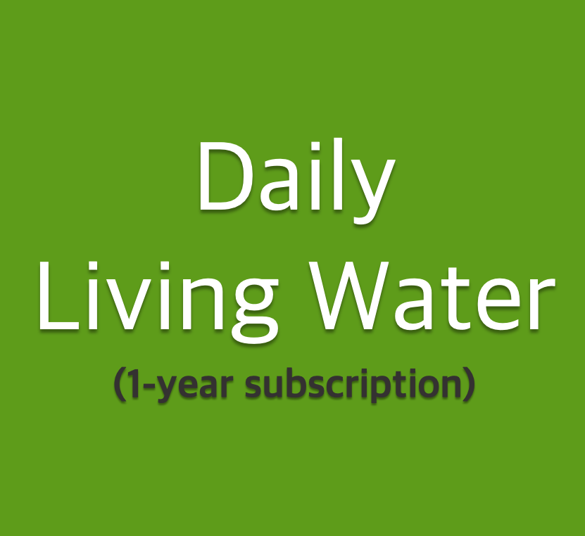 Daily Living Water(1-year subscription)