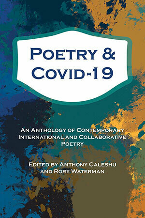 Caleshu and Waterman (eds): Poetry and Covid-19