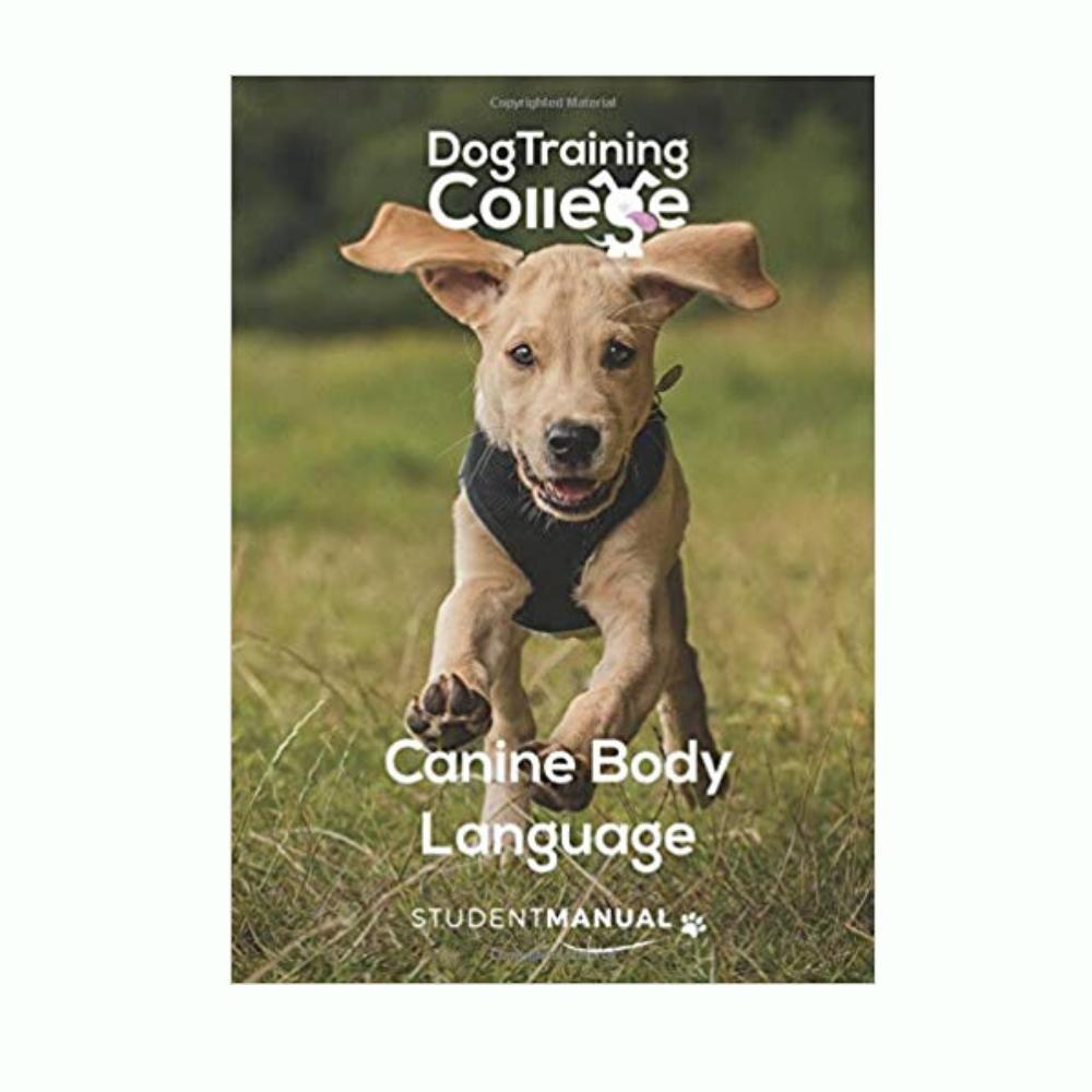 Canine Body Language - Student Manual