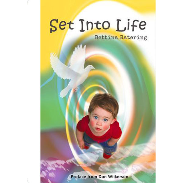 Set Into Life - Bettina Ratering