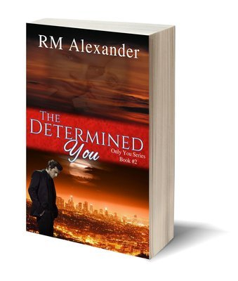 The Determined You (The Only You Book 2)