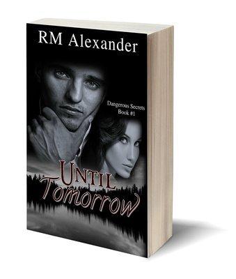 Until Tomorrow (Dangerous Secrets Series, Book 1)