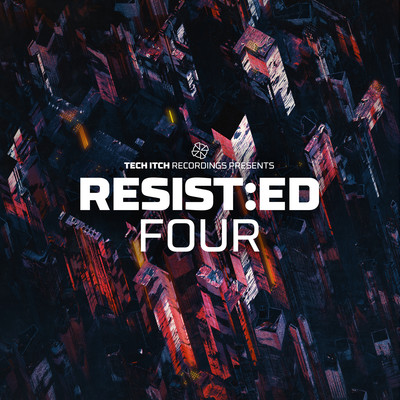 RESIST:ED FOUR