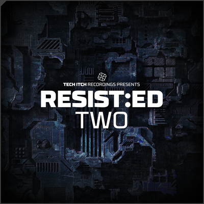 RESIST:ED TWO