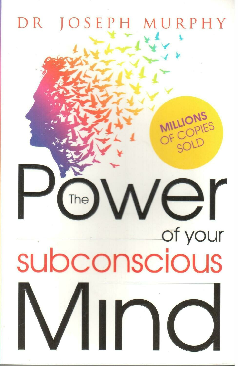 The Power of Your Subconscious Mind by Dr. Joseph Murphy