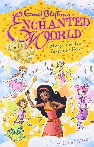 Enid Blyton's Enchanted World : Bizzy and the Bedtime Bear