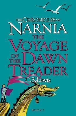 The Chronicles of Narnia: The Voyage of the Dawn Treader by C.S. Lewis