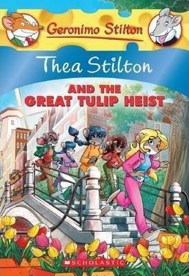 Thea Stilton: #18 Thea Stilton and the Great Tulip Heist
