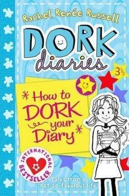 Dork Diaries 3 1/2 : How to Dork Your Diary