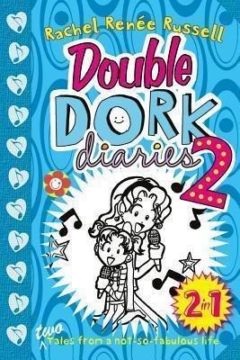 Double Dork Diaries #2 - Rachel Renee Russell