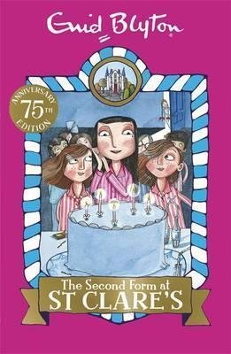 The Second Form at St Clare's : Book 4 by Enid Blyton