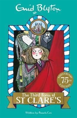 The Third Form at St Clare's : Book 5 by Enid Blyton