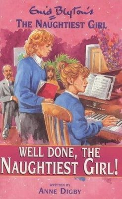 Well Done, The Naughtiest Girl : 8 by Enid Blyton
