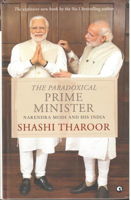 The Paradoxical Prime Minister : Narendra Modi & His India by Shashi Tharoor
