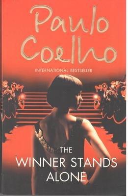 The Winner Stands Alone by Paulo Coelho