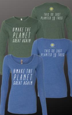 #MakeThePlanetGreatAgain Long Sleeve T-Shirt