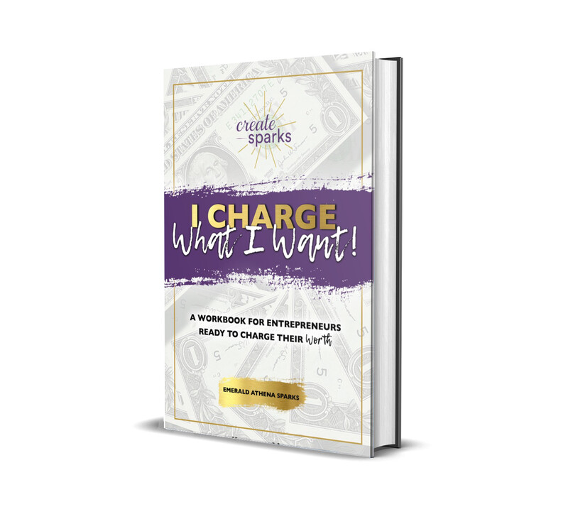 I Charge What I Want Workbook
