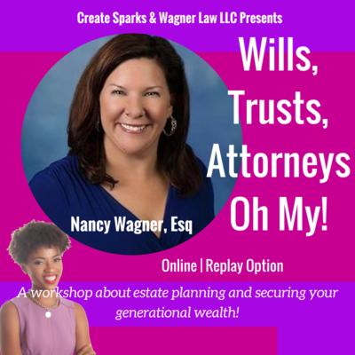 Wills, Trusts, Attorneys Oh My!