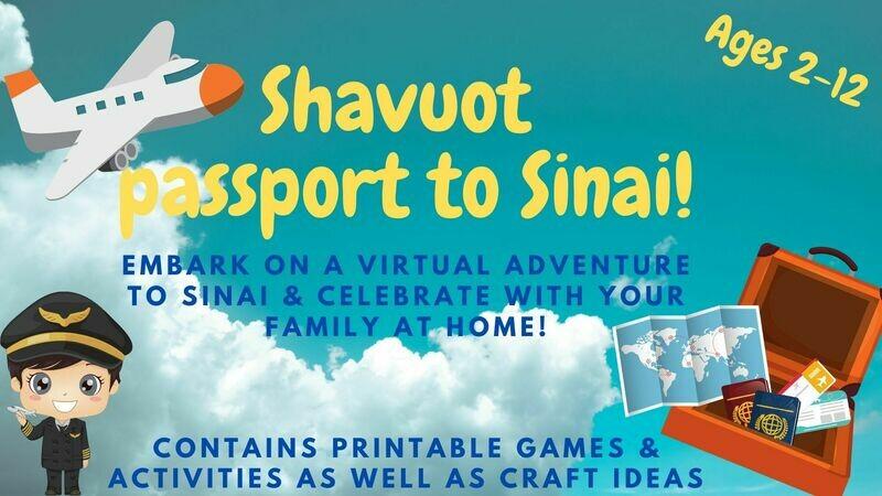 Shavuot Passport to Sinai! Games, Crafts, Activities