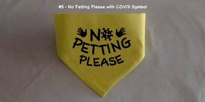 No Petting Please - Corona Bandana