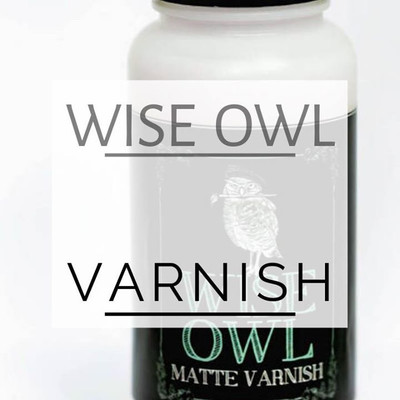 Wise Owl Varnish ***FREE SHIPPING***